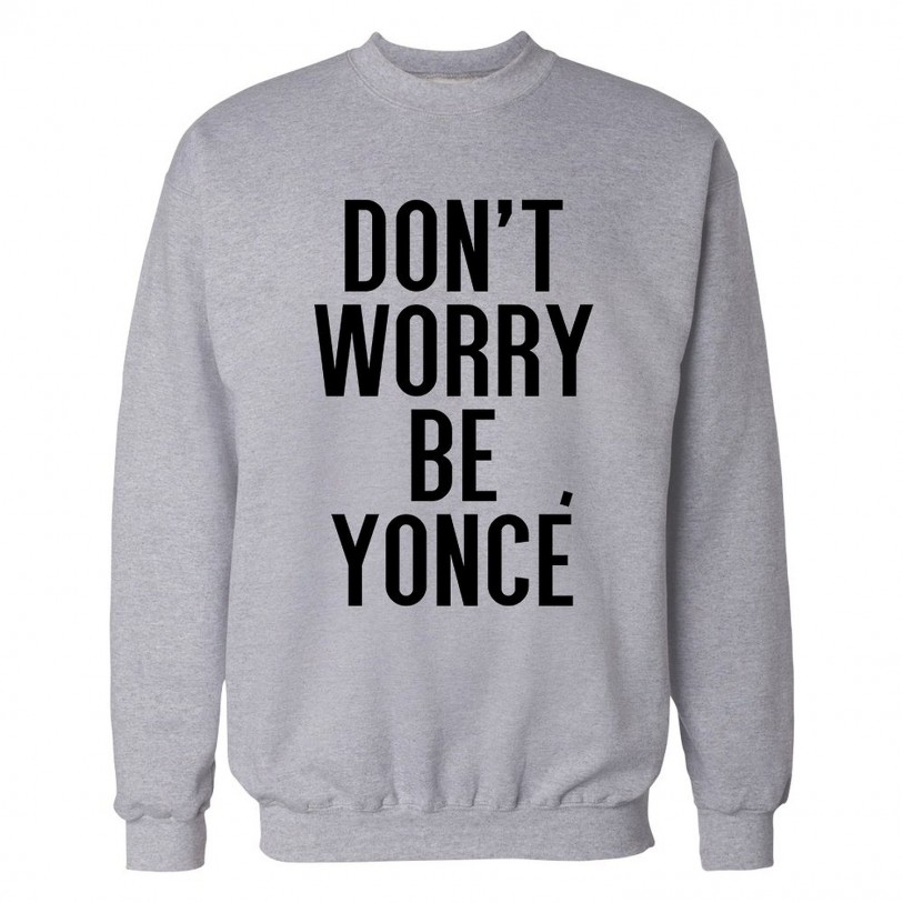 don't worry be yonce sweat
